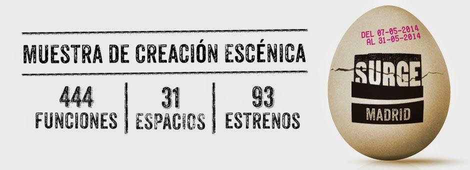 SURGE MADRID - Muestra de creación escénica.