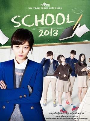 Câu Chuyện Học Đường - School (2013)