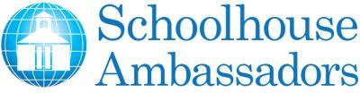 SCHOOLHOUSE AMBASSADORS
