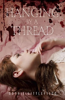 Sophie Littlefield Hanging by a Thread
