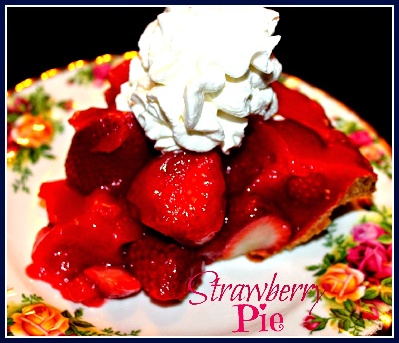 Sweet Tea and Cornbread: Fresh Strawberry Pie!