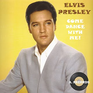 Elvis Presley - Come Dance With Me! (August 2018)