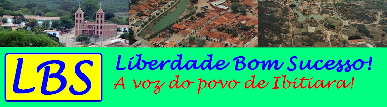 Liberdade Bom Sucesso. A Voz  do povo de Ibitiara