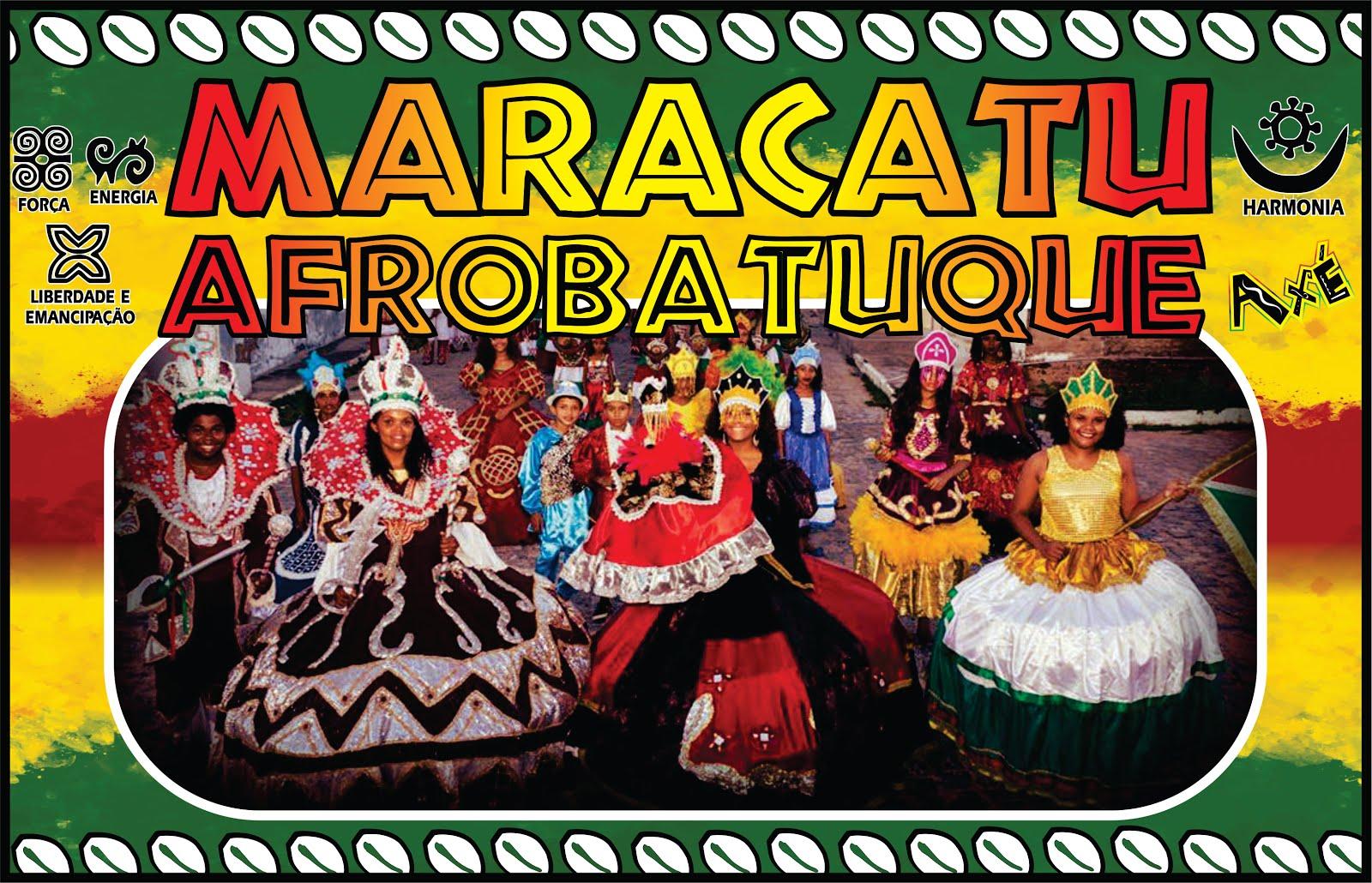 GRUPO CULTURAL MARACATU AFROBATUQUE