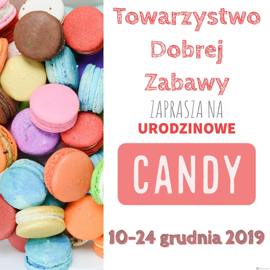 Candy w Towarzystwie Dobrej Zabawy