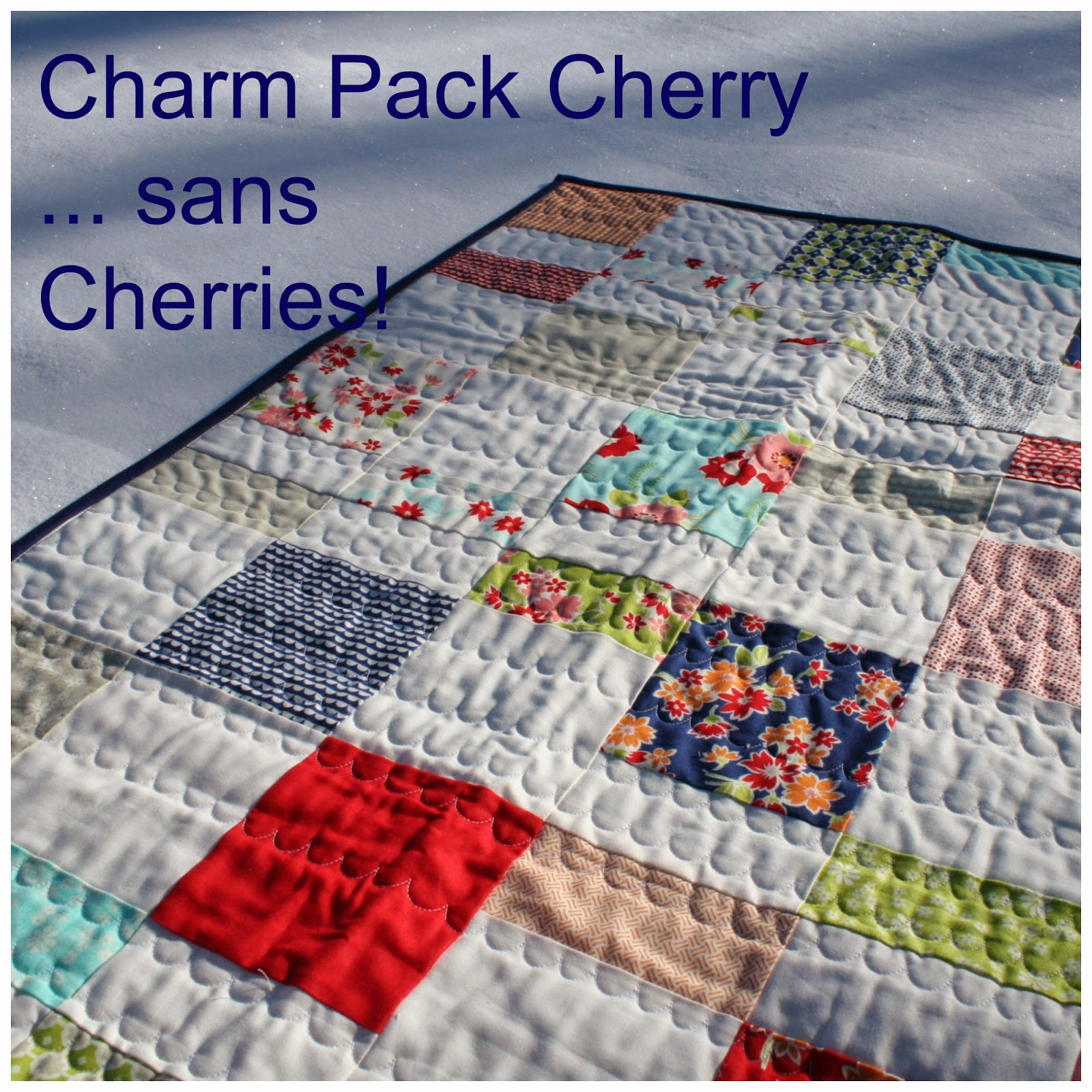 http://quarterinchfromtheedge.blogspot.ca/2015/01/friday-finish-charm-pack-cherry-sans.html