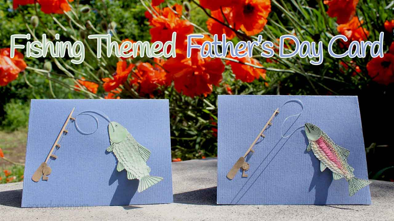 Pugdemonium tutorial father 39 s day card fishing themed for Father s day fishing card
