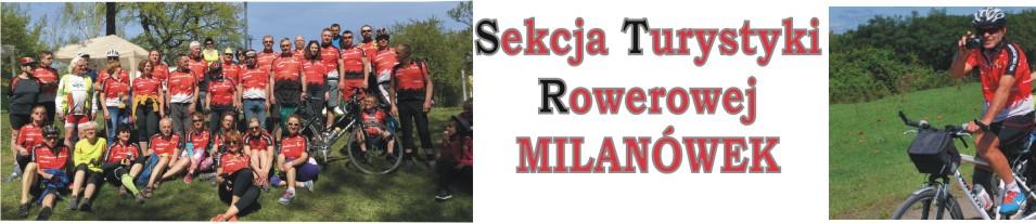 Sekcja Turystyki Rowerowej MILANÓWEK