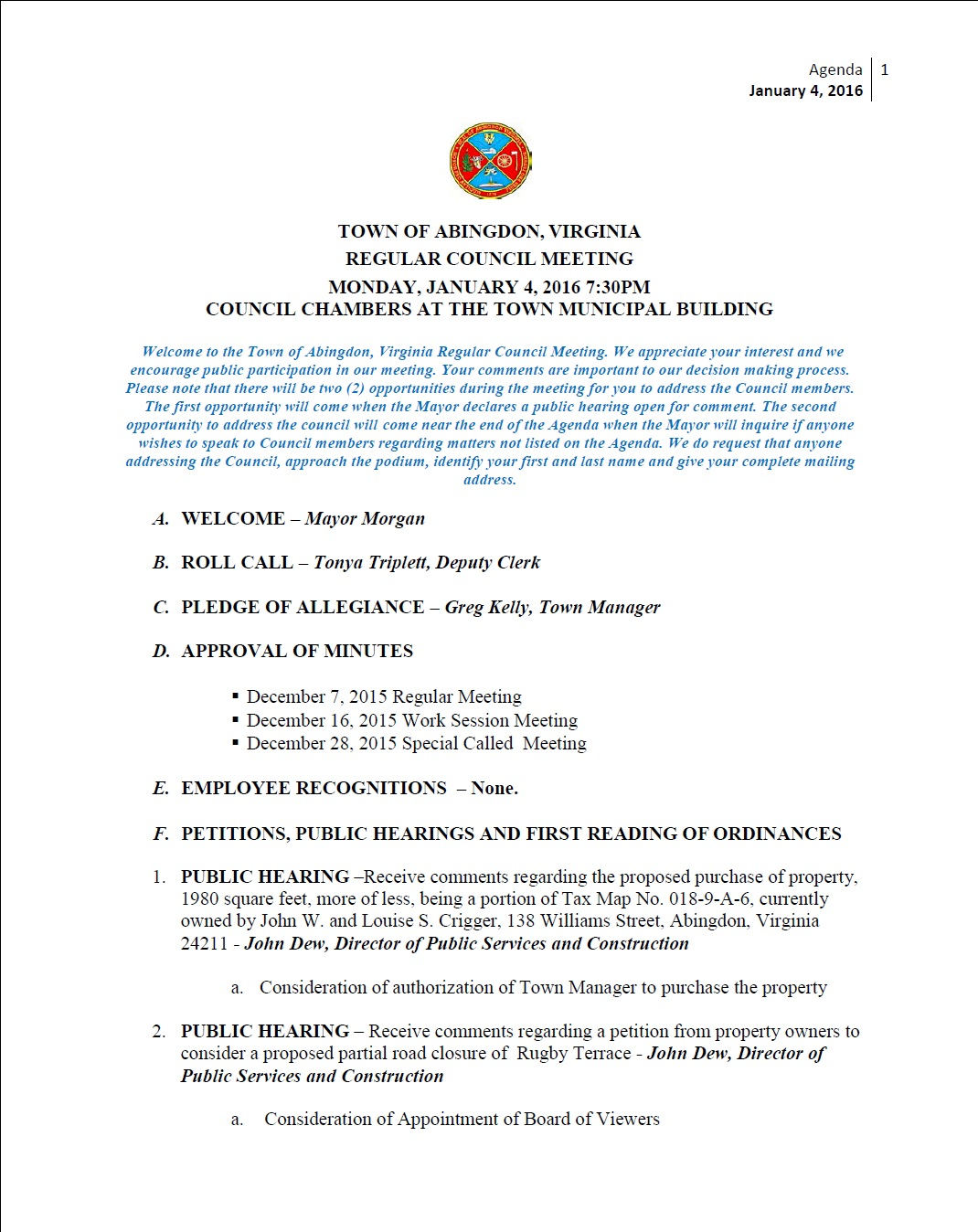 town meeting schedule Town clerk's town meeting information email notification use our notify me feature to receive email announcements when new documents have been added to this section.