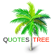 Quotes Tree - Motivational Quotes, LIfe, Love, Message