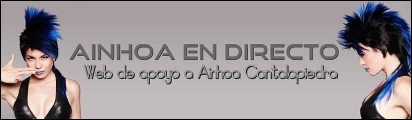 Ainhoa en Directo e-news. Noticias sobre la cantante AINHOA CANTALAPIEDRA