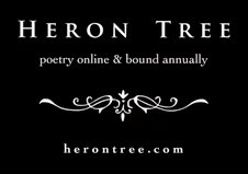 Heron Tree: Poetry Online & Bound Annually