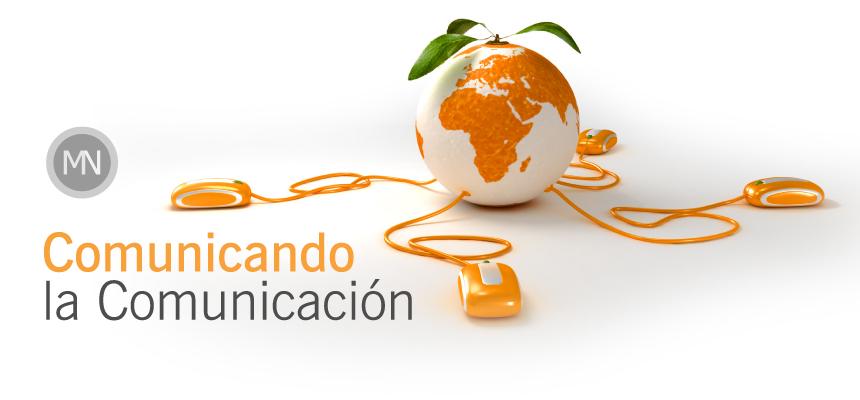 Comunicando la Comunicación