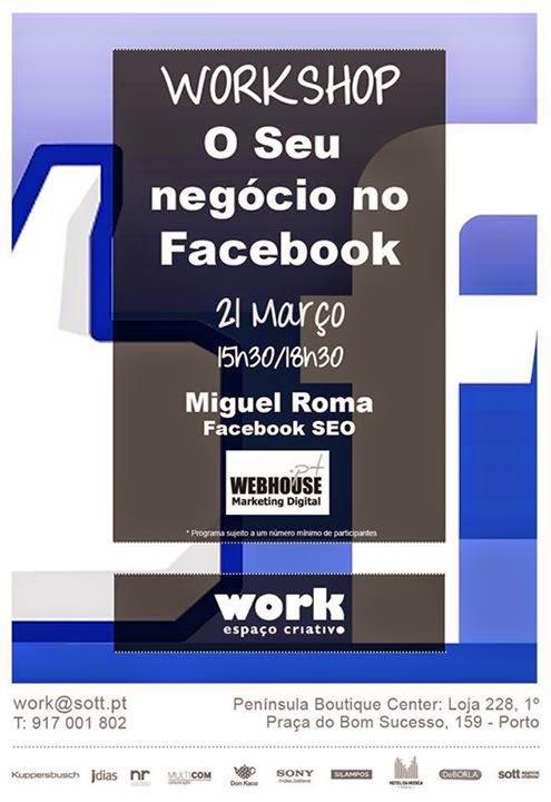 """Workshop: """"O seu negócio no Facebook"""" – Porto"""