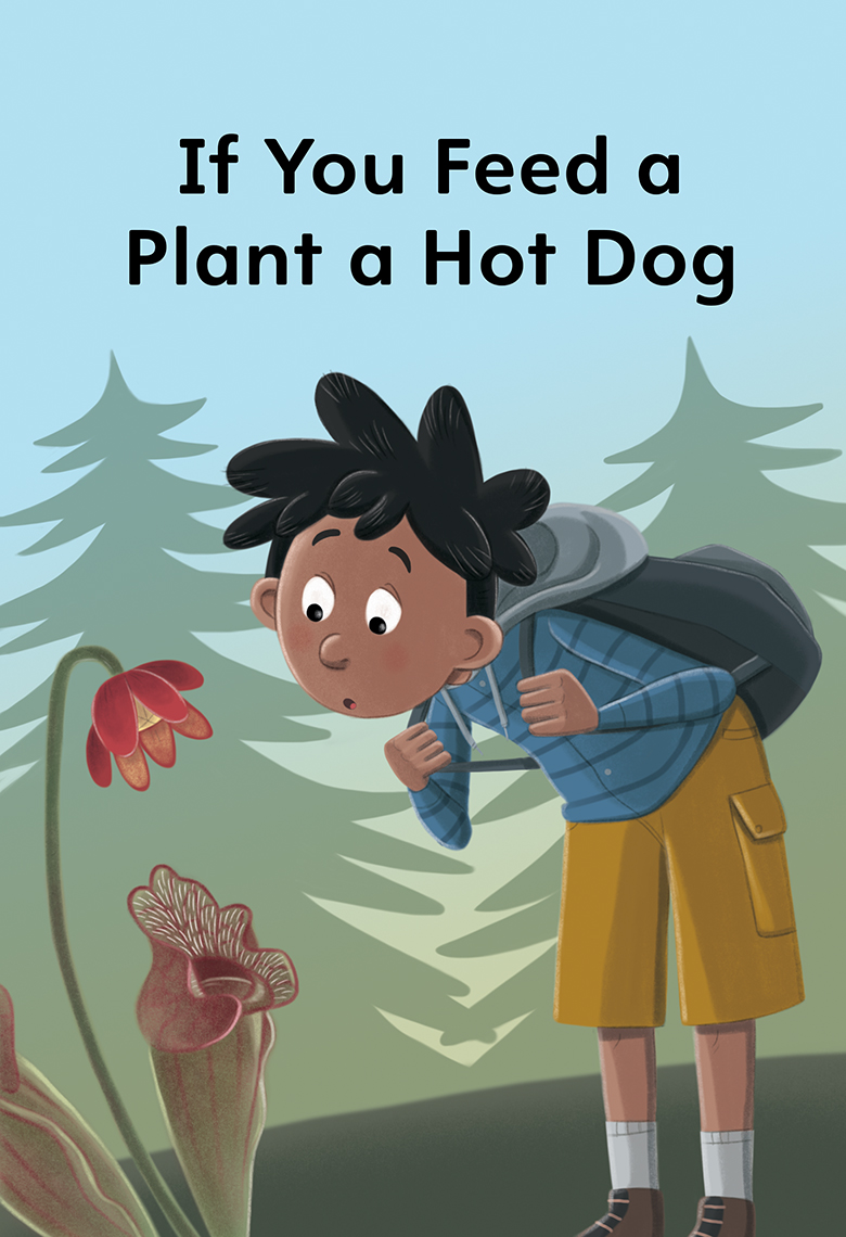 If you feed a plant a Hot Dog