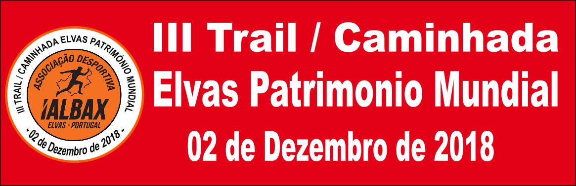 Trail - Elvas Patrimonio Mundial - 3 de Dezembro 2017