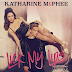 'Lick My Lips' by Katharine McPhee