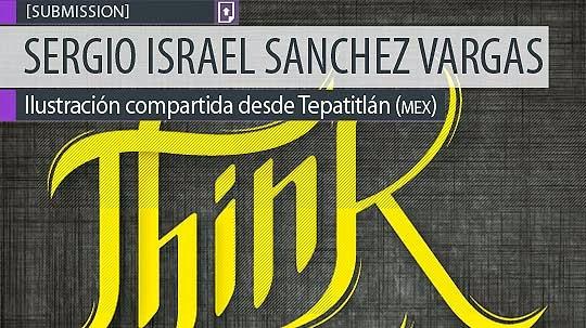 Diseño. Think de SERGIO ISRAEL SÁNCHEZ VARGAS