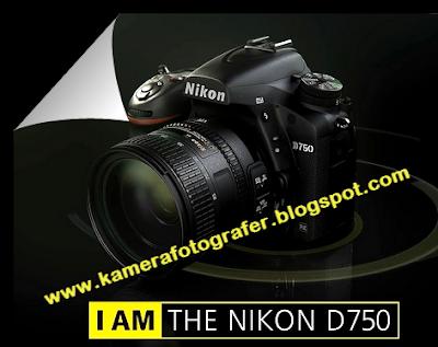 Spesifikasi dan Harga Kamera Nikon D750 Full-Frame Tahun 2015