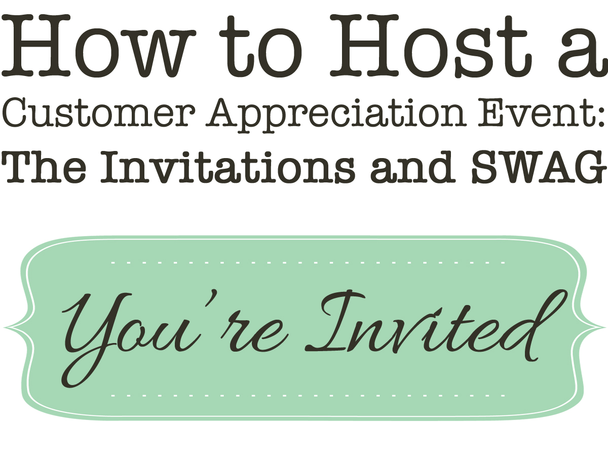 Simply Events LLC How to Host a Customer Appreciation Event The
