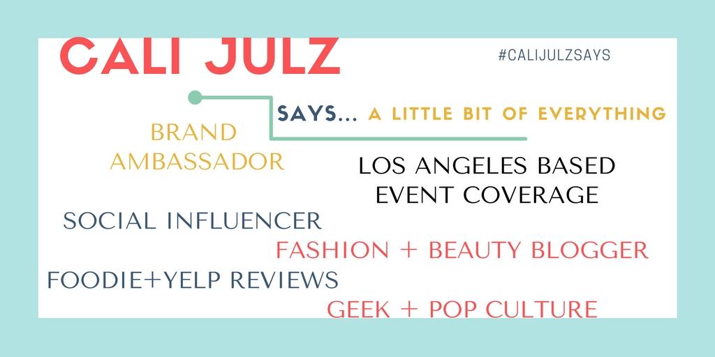 #CaliJulzSays