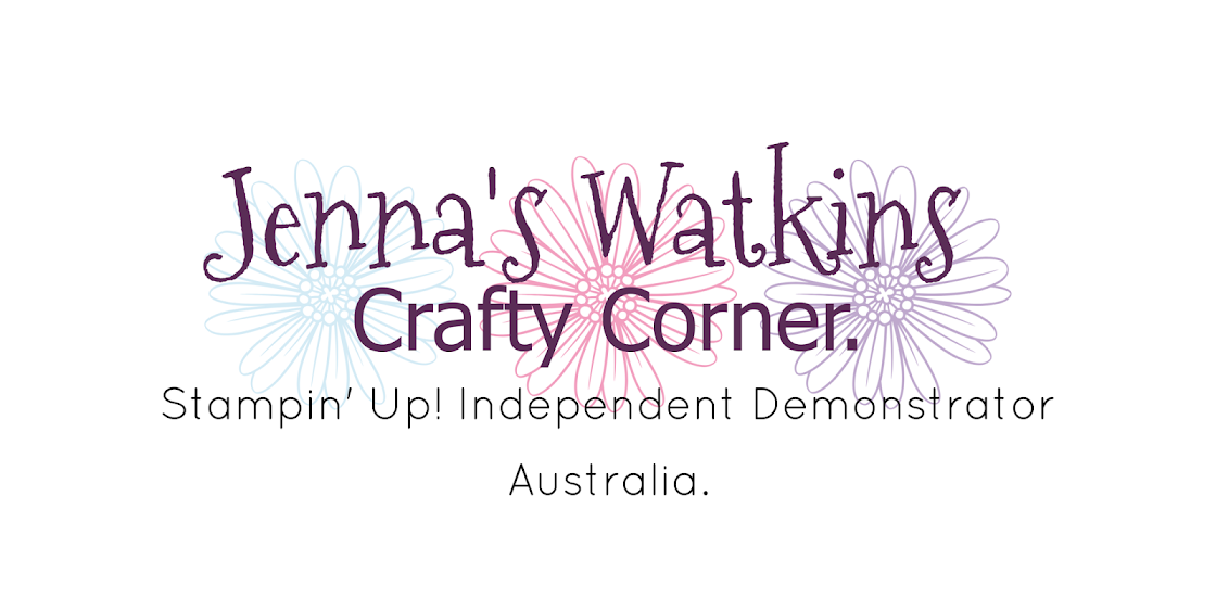 Jenna Watkins Crafty Corner, Stampin' up Independent Demonstrator