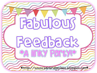 Fabulous Feedback, A Linky Party