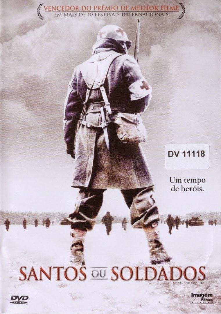 Santos ou Soldados – Dublado (2003)