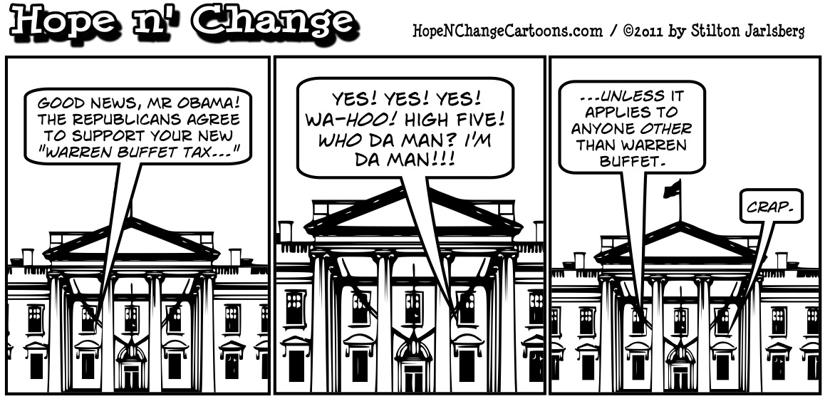 Barack Obama proposes a new tax on Warren Buffet, hopenchange, hope and change, hope n' change, stilton jarlsberg, tea party
