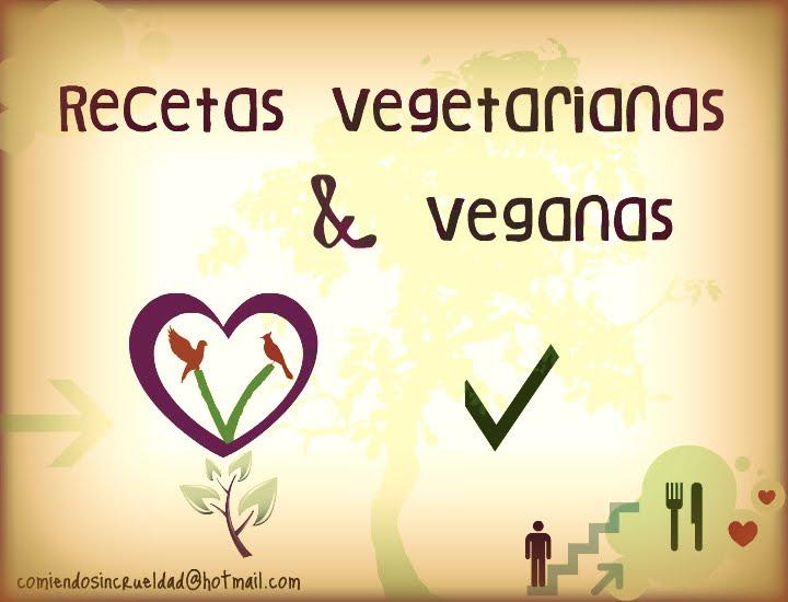 Recetas Vegetarianas & Veganas