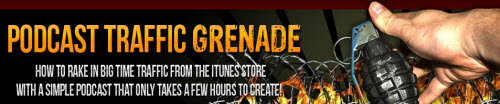 Podcast Traffic Grenade Review