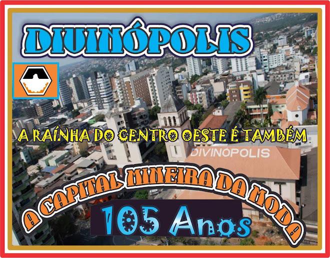 Divinópolis 105 Anos de Emancipação