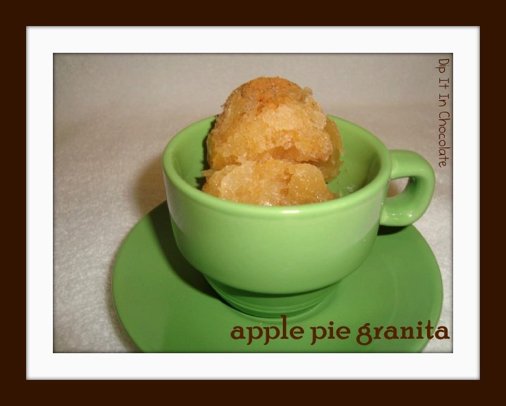 Apple Pie Granita ~ Dip it in Chocolate