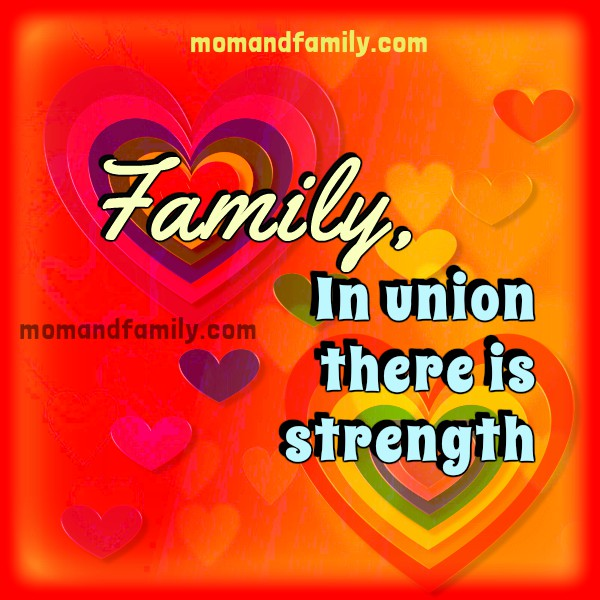 Free christian poem in union there is strength, free quotes for family, children, sister, brothers, mom, dad by Mery Bracho
