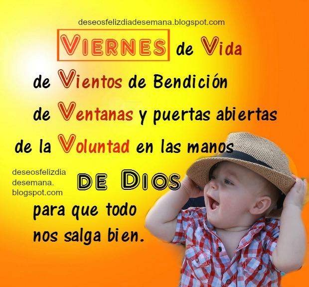 imagen con saludos de feliz viernes, buenos deseos de este día viernes, bendiciones por Mery bracho