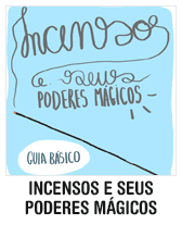 Incensos e seus poderes mágicos