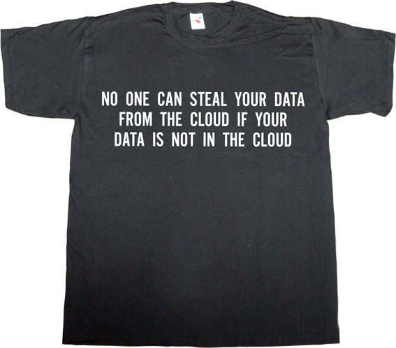 cloud icloud privacy p2p peer to peer bittorrent torrent hacker t-shirt ephemeral-t-shirts