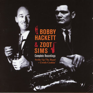 Can anyone ever get enough of the music of Bobby Hackett and Zoot Sims?