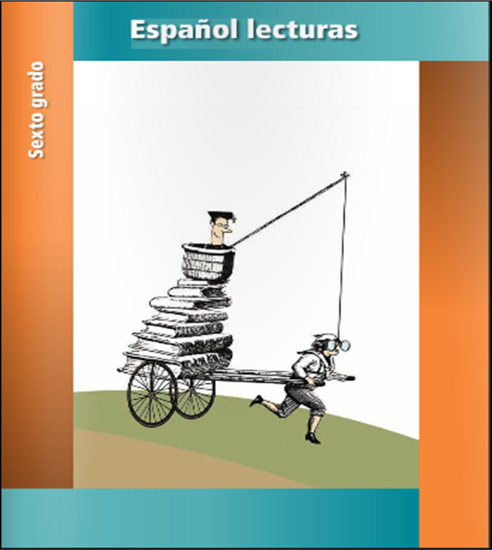 Libro de texto de español lecturas para sexto grado (2013 - 2014)