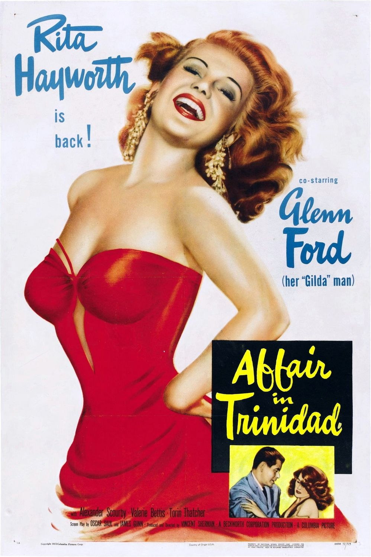http://2.bp.blogspot.com/-GGLsncpNTx8/T6_8y3uFFVI/AAAAAAAAArQ/0ybK00agg_o/s1600/Affair+in+Trinidad+%281952%29+poster.jpg