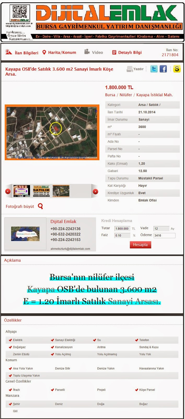http://www.dijitalemlak.com.tr/ilan/2171804_kayapa-osbde-satilik-3600-m2-sanayi-imarli-kose-arsa.html