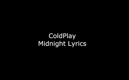 Lirik Lagu - Coldplay - midnight