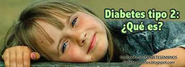 ¿COMO ES LA DIABETES TIPO 2  EN NIÑOS?