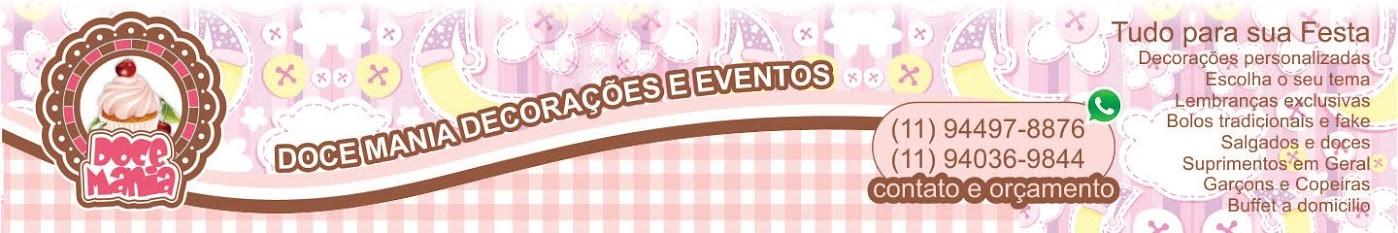 Doce Mania - Decorações de Festas & Eventos