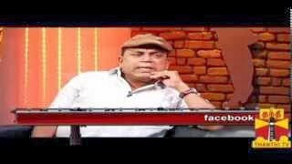 Thenali Darbar – Director Thambi Ramaiah 28.10.2013 Thanthi TV
