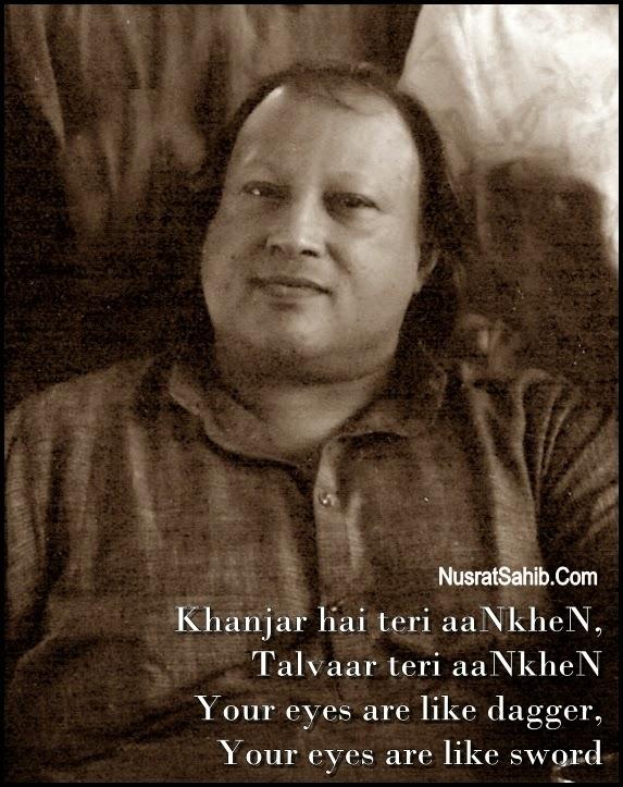 Teri AankheN Lyrics With English Translation Nusrat Fateh Ali Khan