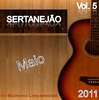 Download: CD Sertanejão Vol.5   Maio 2011 (Os Melhores Lançamentos do Sertanejo Universitário)