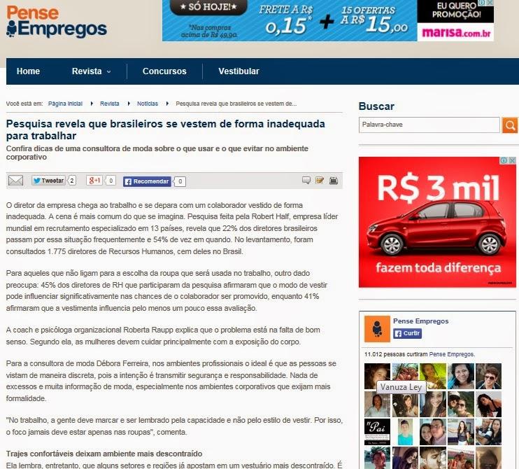 http://revista.penseempregos.com.br/noticia/2013/06/pesquisa-revela-que-brasileiros-se-vestem-de-forma-inadequada-para-trabalhar-4179571.html