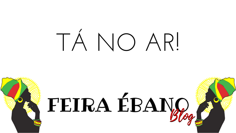Feira Ébano Blog