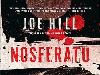 Nosferatu, Joe Hill e Editora Arqueiro